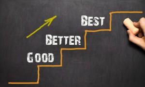 Good – Better – Best. Black bacground